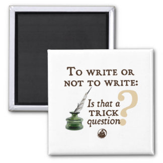 To Write or Not to Write Refrigerator Magnet