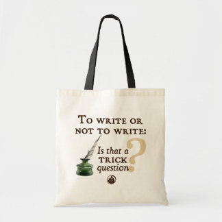 To Write or Not to Write Tote Bag