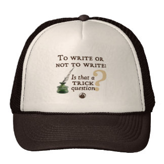 To Write or Not to Write Trucker Hat