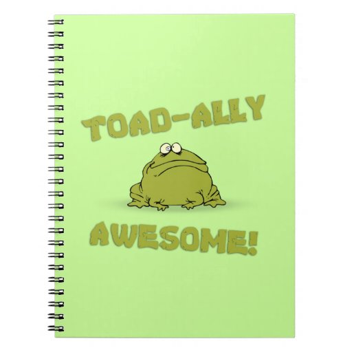 Toad-Ally Awesome Note Book