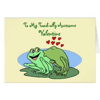 Toad-ally Awesome Valentine Card