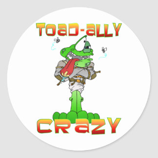 Toad-ally Crazy Classic Round Sticker