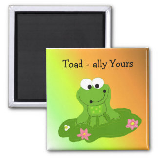 Toad-ally Yours Silly Frog 2 Inch Square Magnet
