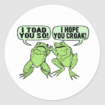 Toad You So Round Stickers