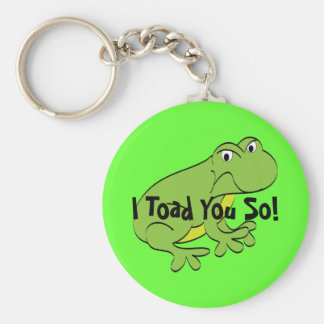 Toad You So Toad Basic Round Button Keychain