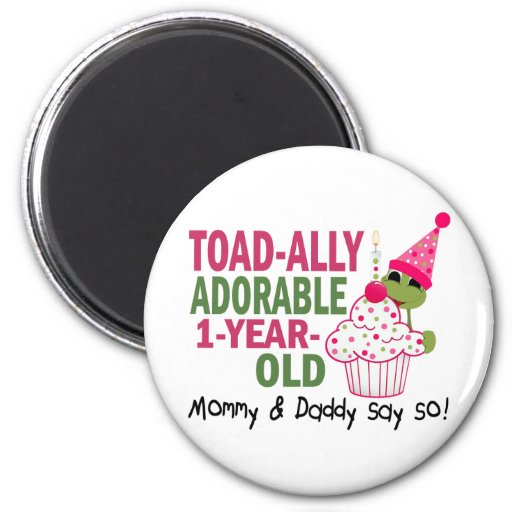 Toadally Adorable 1-Year Old Magnet