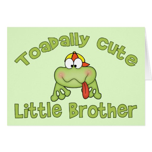 Toadally Cute Little Brother Greeting Card