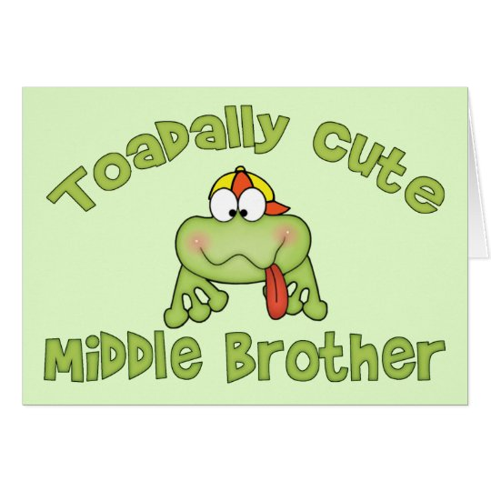 Toadally Cute Middle Brother Card