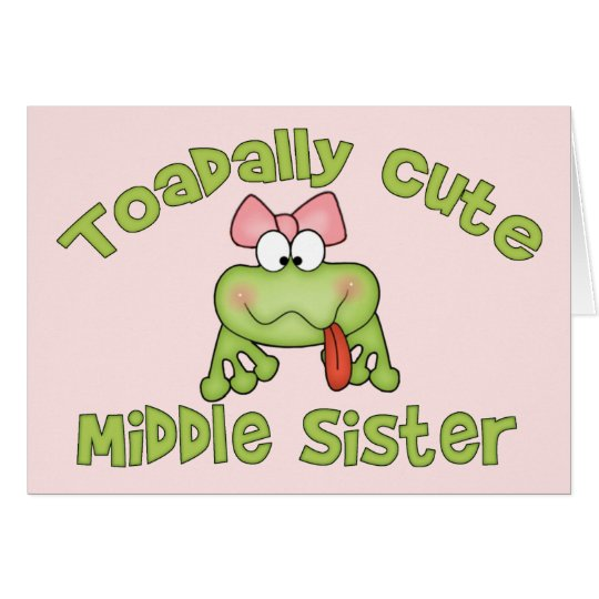 Toadally Cute Middle Sister Card