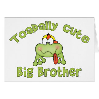 Toadally hermano mayor lindo tarjeta pequeña