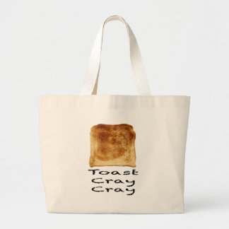 Toast cray cray large tote bag