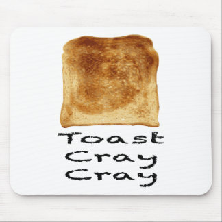 Toast cray cray mouse pad