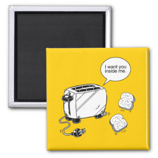 TOAST INSIDE ME 2 INCH SQUARE MAGNET