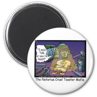 Toast Mafia Funny Offbeat Cartoon Gifts & Tees Magnet
