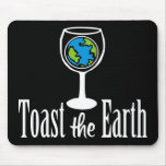 Toast the Earth Mouse Mats