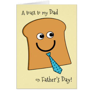 Toast to Dad on Father's Day Butter Than the Rest Card