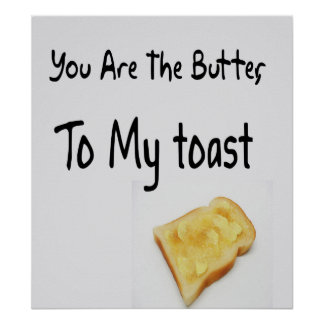 Toasted Bread, Love Words Poster