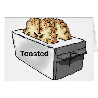 Toasted Card