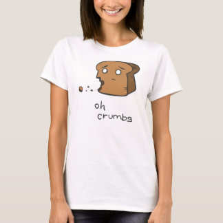 Toasty: Oh Crumbs T-Shirt