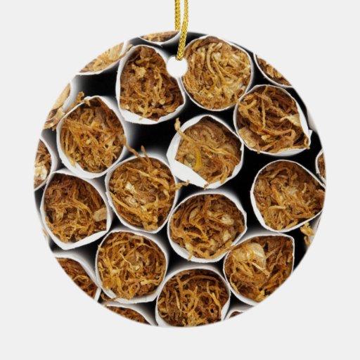 Tobacco in cigarettes ceramic ornament