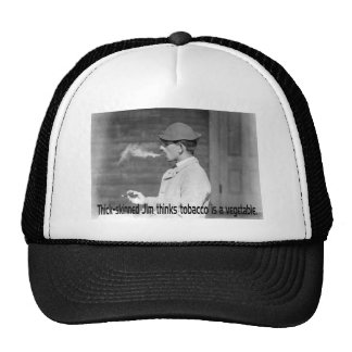 Tobacco Is A Vegetable - Old Time Smoker Humor Trucker Hats