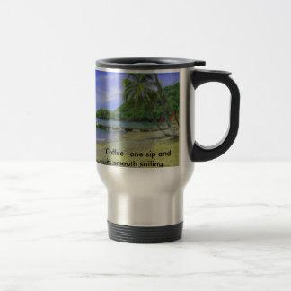 Tobago Beach, Coffee--one sip and its smooth sa... 15 Oz Stainless Steel Travel Mug