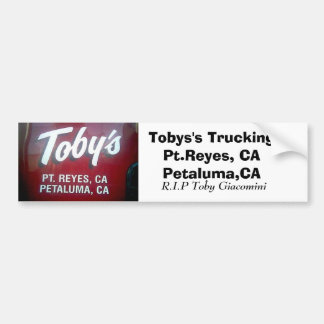 tobys trucking, Tobys's Trucking Pt.Reyes, CA P... Bumper Sticker