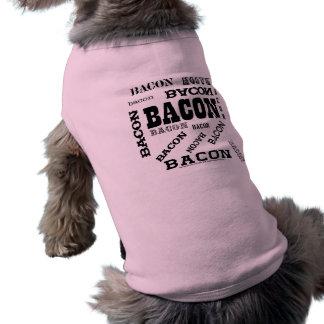 Tocino del tocino del tocino camiseta de perrito