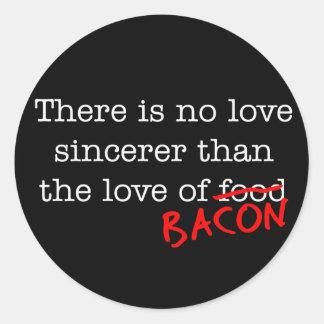 Tocino ningún amor Sincerer Etiqueta Redonda