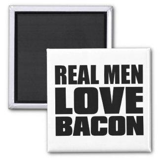 Tocino real del amor de los hombres imán cuadrado