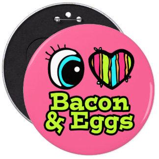 Tocino y huevos brillantes del amor del corazón I Pin Redondo 15 Cm