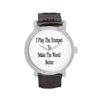 Toco la trompeta para hacer el mundo mejor relojes