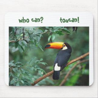¿Toco Toucan, quién puede?        ¡toucan! Alfombrillas De Ratón