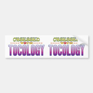 Tocology 2 Obsessed Car Bumper Sticker