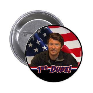 Tod Palin 1st Dude Button!  (NEW!) 2 Inch Round Button
