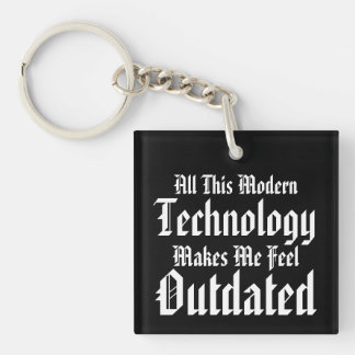 Toda esta tecnología moderna hace que siente antic llavero cuadrado acrílico a una cara