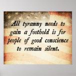 Toda la cita de las necesidades de la tiranía posters