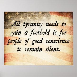 Toda la cita de las necesidades de la tiranía póster