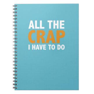 Toda la mierda tengo que hacer el cuaderno del lío