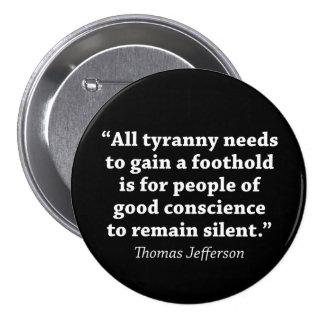 Toda la tiranía necesita ganar un equilibrio está pin redondo de 3 pulgadas