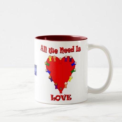 Toda lo que necesitamos es taza del amor