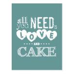 Toda lo que usted necesita es amor y torta tarjetas postales