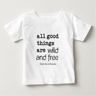 Todas las buenas cosas están salvajes y libres playeras