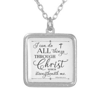 Todas las cosas a través de Cristo - 4:13 de los Colgante Cuadrado