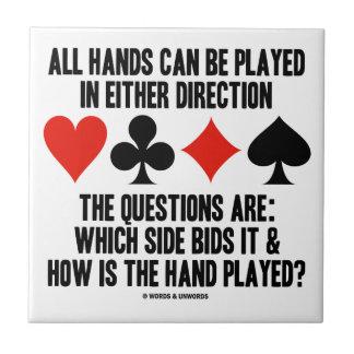 Todas las manos (del puente) se pueden jugar azulejo cuadrado pequeño