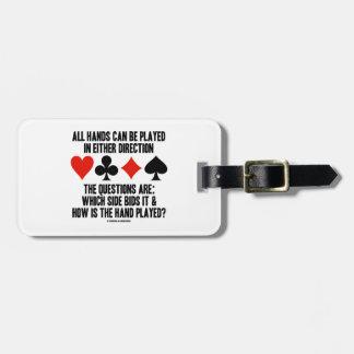 Todas las manos (del puente) se pueden jugar etiquetas de equipaje
