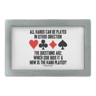 Todas las manos (del puente) se pueden jugar hebillas de cinturon rectangulares