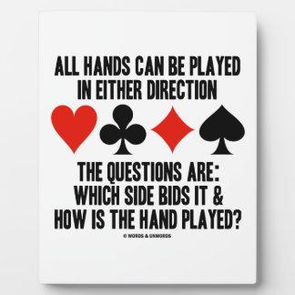 Todas las manos (del puente) se pueden jugar placas