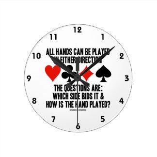 Todas las manos (del puente) se pueden jugar reloj redondo mediano