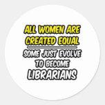 Todas las mujeres son bibliotecarios creados del etiquetas redondas